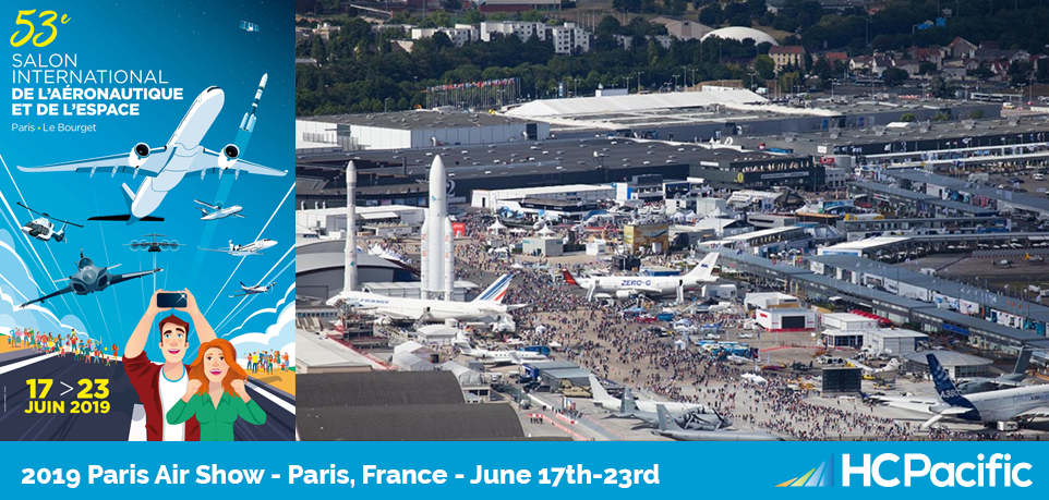 Visit HC Pacific At The International Paris Air Show June 17th-23rd, 2019!